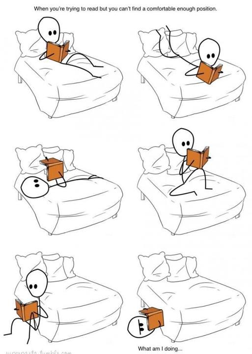 Comfortable reading positions