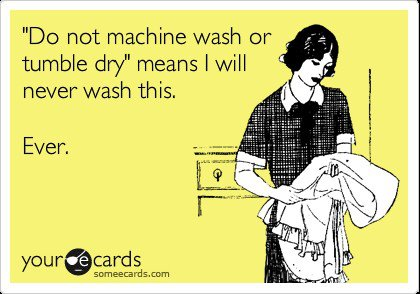 Dont wash that clothing, ever