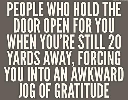 Its nice people try to be polite